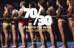 """Il """"banner"""" per la raccolta di proposte di 70/30. Un successo con domande di partecipazione da giovani di tutto il mondo per fare teatro al Biondo di Palermo."""