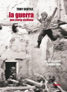 La Guerra di Tony Gentile Giuseppe Prode cover1