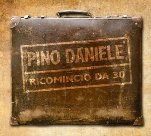 Pino Daniele ricomincia da Trenta