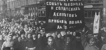 Cento anni fa la giornata della donna che iniziò la Rivoluzione Russa