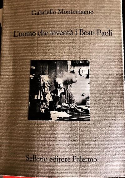L uomo che inventò i Beati Paoli di Gabriello Montemagno Sellerio foto copertina M2